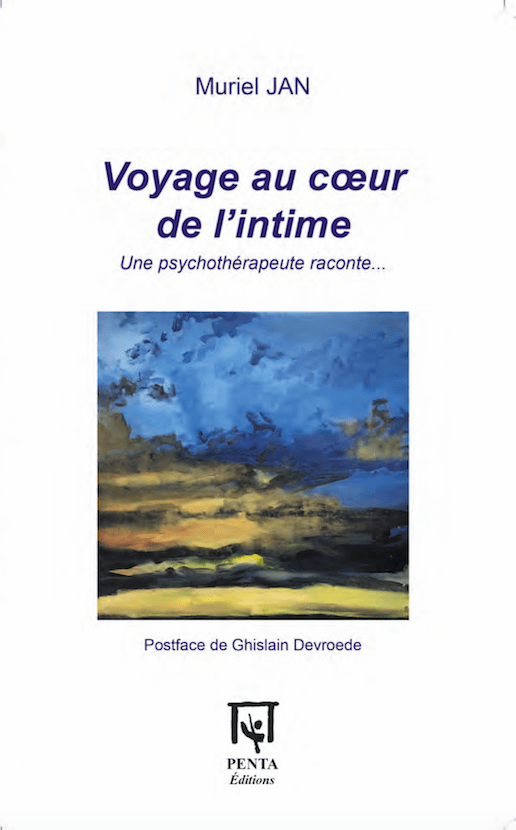 Voyage au coeur de l'intime - Muriel Jan